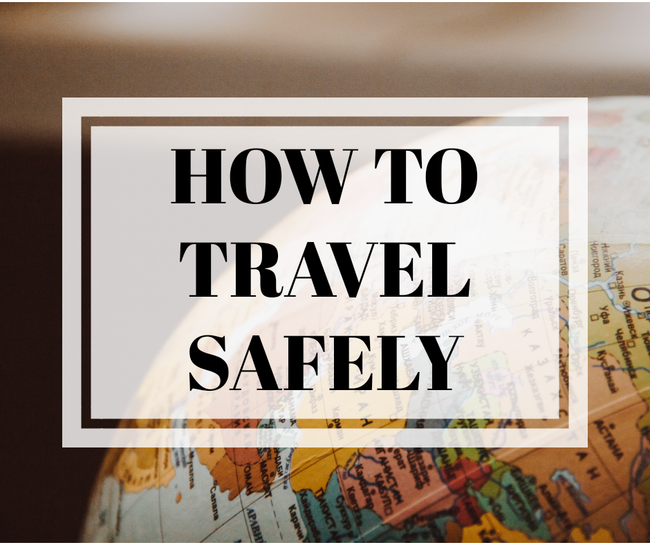 HOW TO TRAVEL SAFELY - BEST TIPS AND PRODUCTS UNDER 20$ FOR A SAFE AND ENJOYABLE TRAVEL
