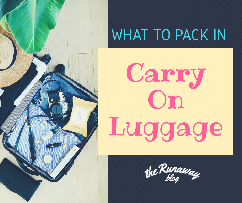 what to pack in carry-on luggage